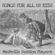 SONGS FOR ALL US KIDS Nashville Session Players { FREE CD DOWNLOAD }