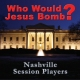 WHO WOULD JESUS BOMB? Nashville Session Players { FREE CD DOWNLOAD }