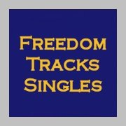 FREEDOM TRACKS SINGLES 
